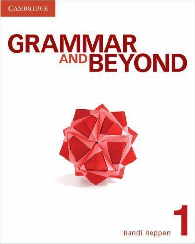 GRAMMAR AND BEYOND 1 UNITS 17-20 B05B – TERM 3-2021